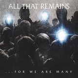 All That Remains For We Are Many [cd Novo Importado]